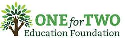 One for Two Education Foundation